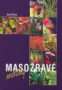 David Švarc - Masožravé rostliny