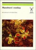 Miloslav Studnička - Masožravé rostliny